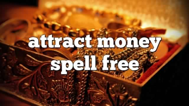 Money Spells that Work Fast