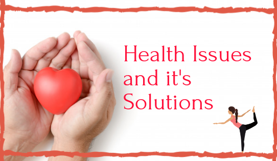 Most Common Today's Health Issues : Reasons and Tips